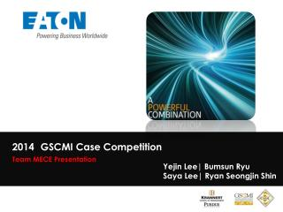 2014 	GSCMI Case Competition