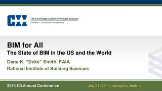 BIM for All  The  State of BIM in the US and the World