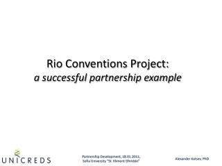 Rio Conventions Project: a successful partnership example