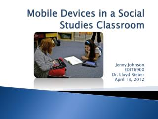 Mobile Devices in a Social Studies Classroom