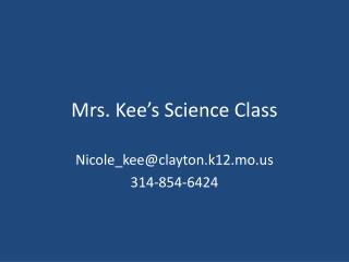 Mrs. Kee's Science Class