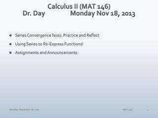 Calculus II (MAT 146) Dr. Day		Monday Nov 18, 2013