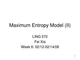 Maximum Entropy Model (II)
