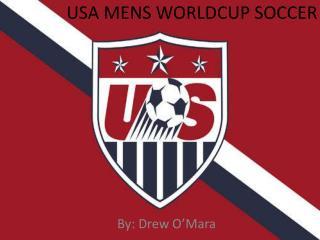 USA MENS WORLDCUP SOCCER