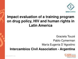 Impact evaluation of a training program on drug policy, HIV and human rights in Latin America