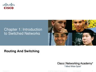 Chapter 1: Introduction to Switched Networks