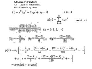 4.4  Legendre Functions 4.4.1. Legendre polynomials.  The  differential  equation: