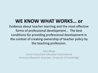 John Bangs Senior Consultant Education International