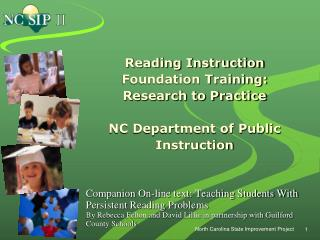 Reading Instruction Foundation Training: Research to Practice  NC Department of Public Instruction