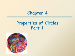 Chapter 4  Properties of Circles Part 1