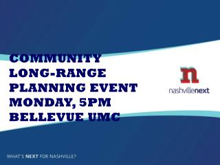 Community Long-Range Planning Event Monday, 5pm Bellevue UMC