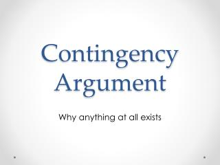 Contingency Argument