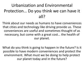 Urbanization and Environmental Protection… Do you think we can have it all?