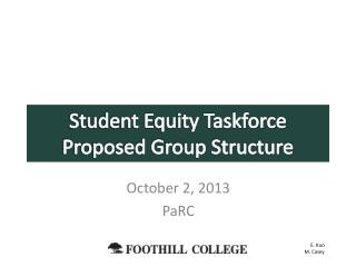 Student Equity Taskforce Proposed Group Structure