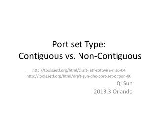 Port set  Type :  Contiguous vs. Non-Contiguous