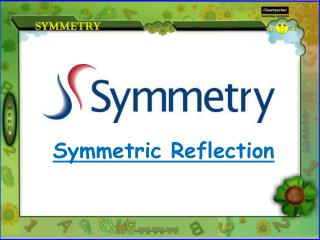 Symmetric Reflection