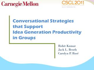 Conversational Strategies that Support Idea Generation Productivity in Groups