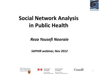 Social Network Analysis  in Public Health