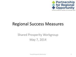 Regional Success Measures