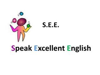 S.E.E.