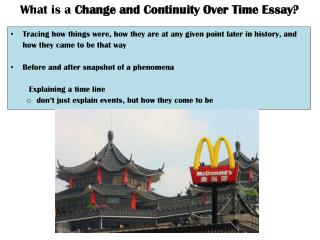 What is a  Change and Continuity Over Time Essay?