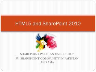 HTML5 and SharePoint 2010