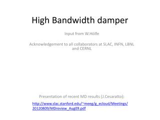 High Bandwidth damper