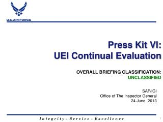 Press Kit VI: UEI Continual Evaluation