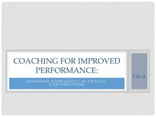 Coaching for Improved Performance: