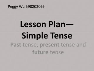 Lesson Plan— Simple  Tense