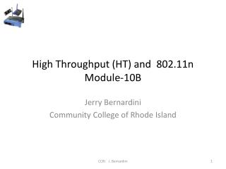 High Throughput HT and  802.11n Module-10B