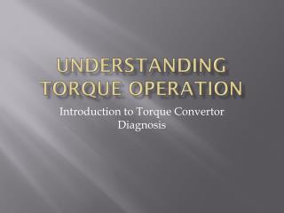 Understanding Torque Operation