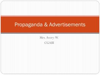 Propaganda & Advertisements