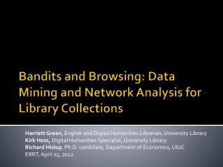 Bandits and Browsing: Data Mining and Network Analysis for Library Collections
