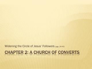 Chapter 2: A Church of Converts