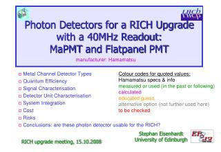 Photon Detectors for a RICH Upgrade with a 40MHz Readout: MaPMT  and  Flatpanel  PMT