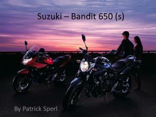Suzuki – Bandit 650 (s)