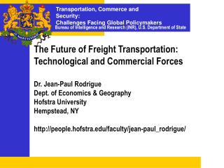 The Future of Freight Transportation: Technological and Commercial Forces