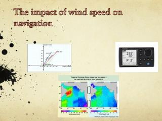 The impact of wind speed on navigation
