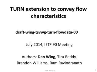 TURN extension to convey flow characteristics