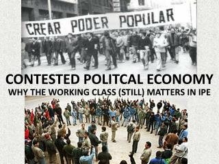 CONTESTED POLITCAL ECONOMY