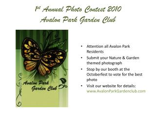 1 st  Annual Photo Contest 2010 Avalon Park Garden Club