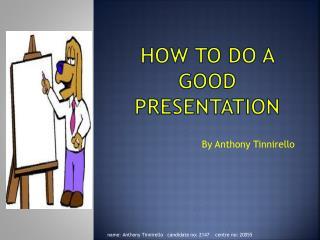 How to do a good presentation
