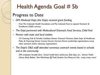 Health Agenda Goal # 5b