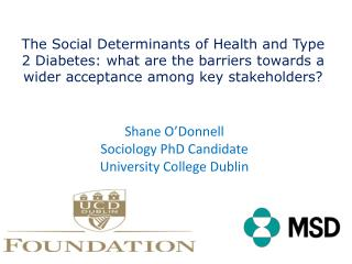 Shane O�Donnell Sociology PhD Candidate  University College Dublin