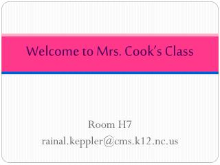 Welcome to Mrs. Cook's Class