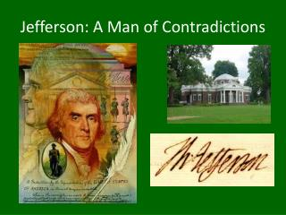 Jefferson: A Man of Contradictions