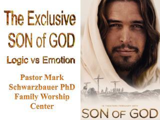 Pastor  Mark Schwarzbauer PhD Family Worship  Center