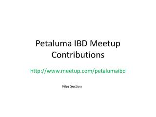 Petaluma IBD  Meetup Contributions