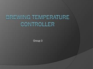 Brewing Temperature Controller